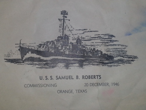 The commissioning  program from the USS Samuel Roberts in Orange, Texas, 1946. My  father was 19.