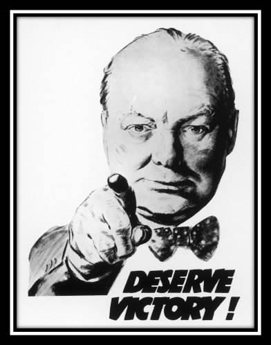 Winston Churchill: Deserve Victory Poster
