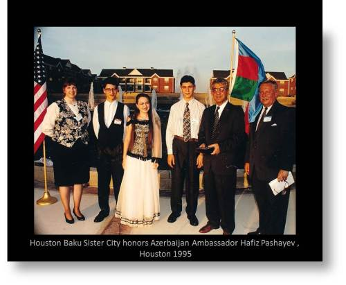 Photo of Baku-Houston Sister City celebration: For 25 years, Houston has had a sister city group, the Houston-Baku Sister City Association. To celebrate these 25 years, and Azerbaijan's recent independence, the sister city group has invited the public to a reception with His Excellency Hafiz Pashayev, ambassador to the United States from the Republic of Azerbaijan. Azeri exchange students will perform folk dances; carpets and other art objects will be on display.