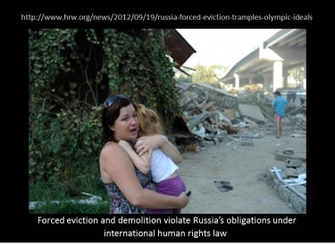 Human Rights Watch Photo: The home demolition and forced eviction of this family with young children is a tragedy that was completely avoidable. The 2014 Winter Olympic Games are tarnished by this needless human suffering. Jane Buchanan, senior researcher for the Europe and Central Asia division