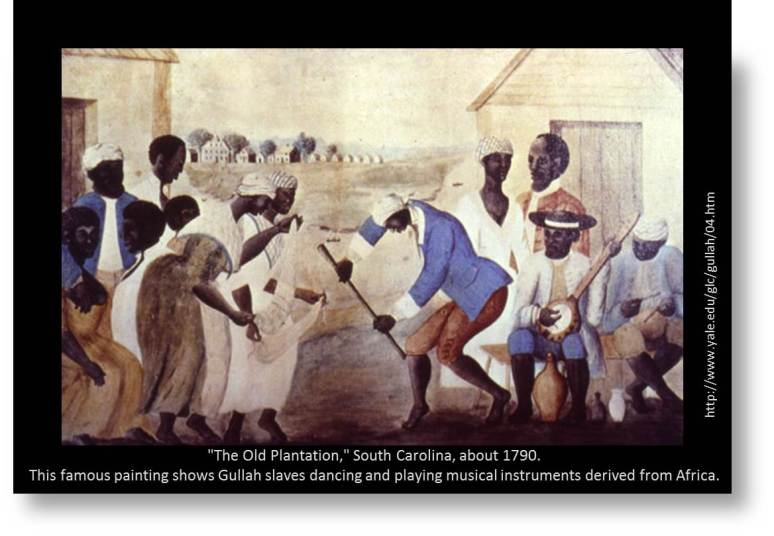 "Gullah Culture art: ""The Old Plantation,"" South Carolina, about 1790. This famous painting shows Gullah slaves dancing and playing musical instruments derived from Africa."