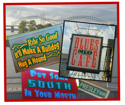 Composite image of Mississippi River, Mud Island, Blues city Cafe and misc signs and sayings seen in Memphis